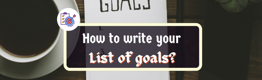 how to write your list of goals
