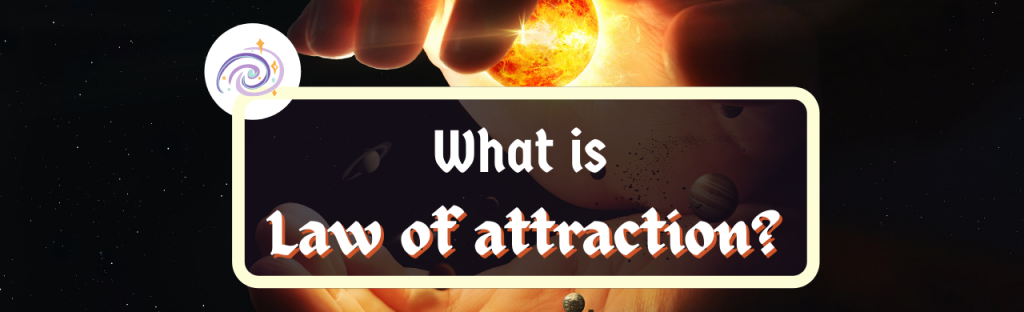 what is law of attraction
